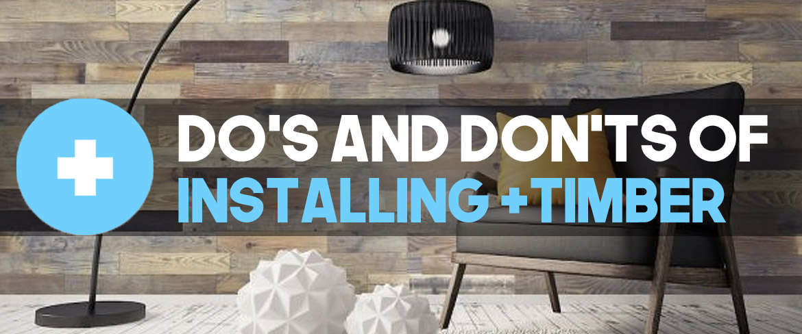 Do's and Don't of installing +TIMBER